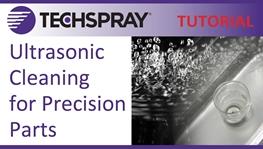 Techspray Demostración y Descripción General de la Limpieza Ultrasónica